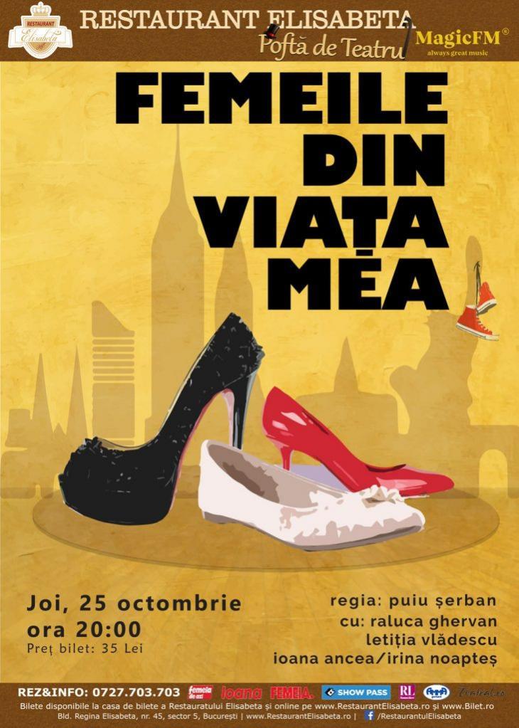 Femeile Din Viața Mea Bilete La Teatru Restaurant Elisabeta